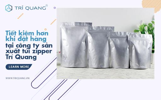 Tiết kiệm hơn khi đặt hàng tại công ty sản xuất túi zipper Trí Quang